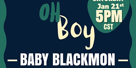Baby Blackmon Baby Shower tickets