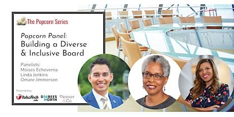 Virtual: Popcorn Panel: Building a Diverse & Inclusive Board tickets
