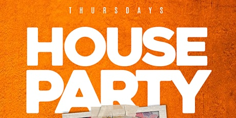 House Party Thursdays  - w/ Live Music tickets