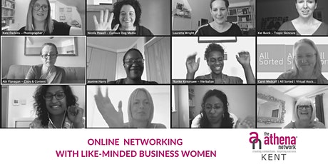The Athena Network, Kent BROMLEY Group ONLINE Networking Meeting tickets