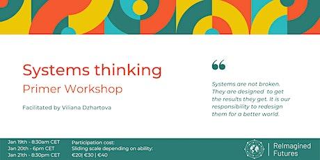 Systems Thinking Primer Workshop tickets