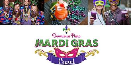 Downtown Plano Mardi Gras Crawl Presented by Crest Exteriors tickets