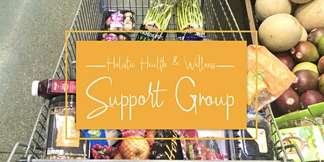 Holistic Health & Wellness Support Group - Theme: Reaching Our Goals tickets