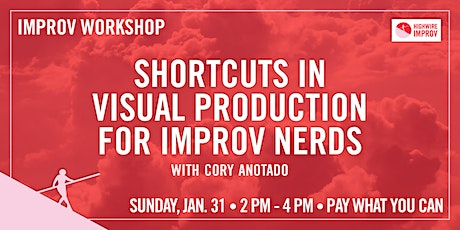 Shortcuts in Visual Production for Improv Nerds tickets