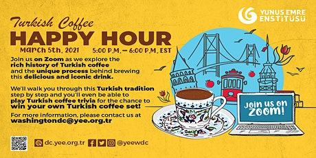 Virtual Turkish Coffee Happy Hour 5th Edition tickets