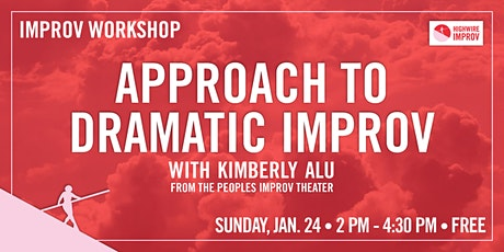 Approach to Dramatic Improv - One Day FREE Workshop tickets