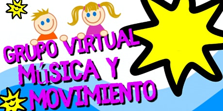 ¡Grupo Virtual! Música y Movimiento entradas