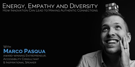 Energy, Empathy & Diversity: How Innovation Can Make Authentic Connections tickets