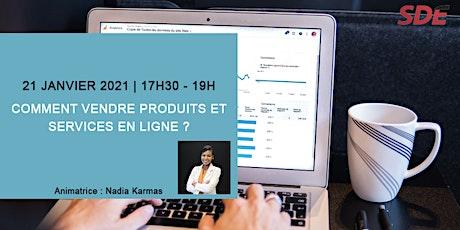 Comment vendre produits et services en ligne ? billets