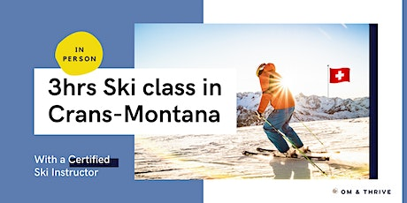 3hrs private ski class in Crans-Montana (in person) tickets