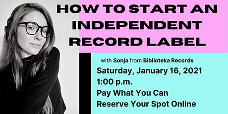 How To Start An Independent Record Label tickets