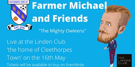 Farmer Michael and Friends come to Cleethorpes- POSTPONED tickets