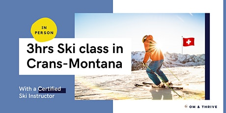 3hrs private ski class in Crans-Montana (in person) - midday tickets