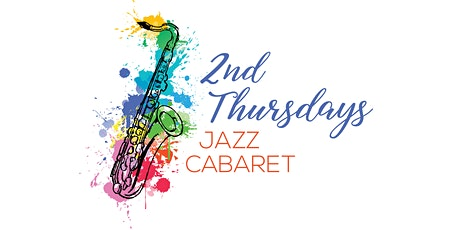 2nd Thursdays Jazz Cabaret Series tickets