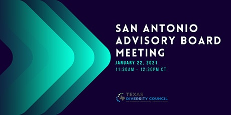San Antonio Advisory Board Meeting - January tickets