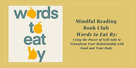 "Mindful Reading Book Club ""Words to Eat By"" with Author Karen Koenig tickets"