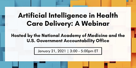 Artificial Intelligence in Health Care Delivery (Webinar) tickets