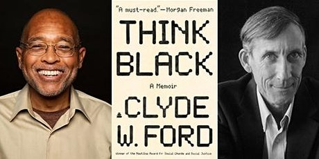 Clyde Ford in Conversation with George Dyson, Think Black: A Memoir tickets