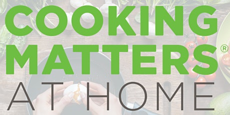Cooking Matters at the Store Virtual Shopping Trip! tickets