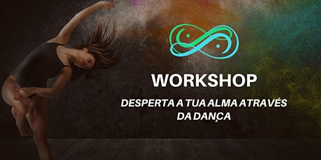 Workshop - Desperta a tua alma através da dança tickets