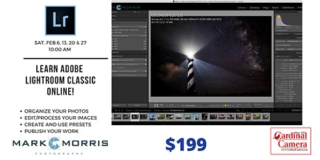 Adobe Lightroom Classic 4-week Online Class with Mark Morris tickets
