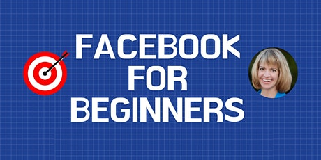 Facebook for Beginners - Guide to Essentials for Business tickets