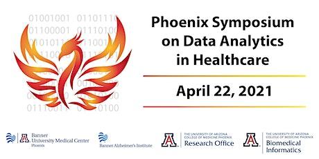 3rd Annual Phoenix Symposium on Data Analytics in Healthcare tickets