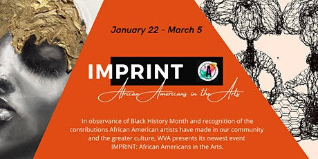 IMPRINT: African Americans in the Arts Exhibition (Jan 22 - Mar 5, 2021) tickets
