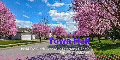 Q3 Town Hall for Build The Block Evansville tickets