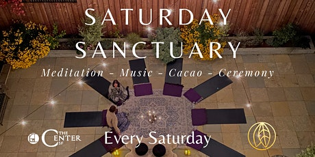 Saturday Sanctuary:  Meditation - Music - Cacao - Ceremony tickets