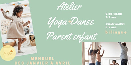 Atelier Yoga +danse Parent enfant | Yoga+dance Parent & child workshop billets