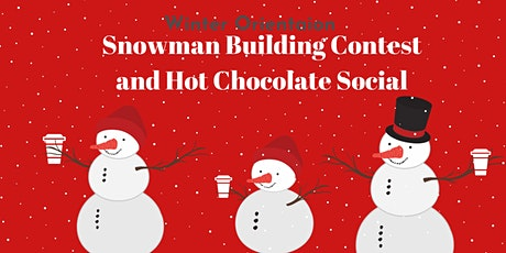 Snowman Building Contest and Hot Chocolate Social tickets