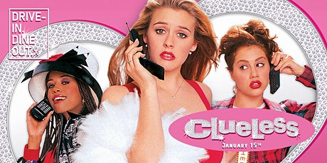 Clueless - Drive-In at Tustin's Mess Hall Market tickets