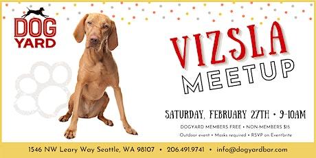 Vizsla  Meetup at the Dog Yard tickets