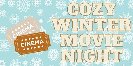 A Cozy Winter Movie Night tickets