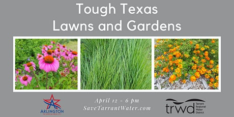 Tough Texas Lawns and Gardens tickets