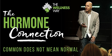 """The Hormone Connection"" - Common Does Not Mean Normal 