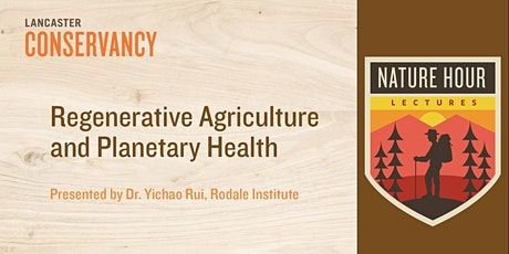 Nature Hour: Regenerative Agriculture and Planetary Health tickets
