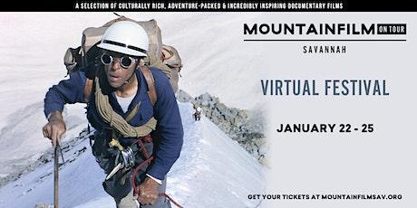 Mountainfilm on Tour - Savannah 2021 Festival (VIRTUAL) tickets