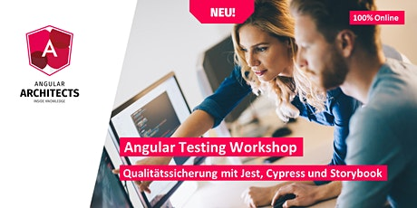 Angular Testing Workshop (Advanced, Deutsch, 100% Online) tickets