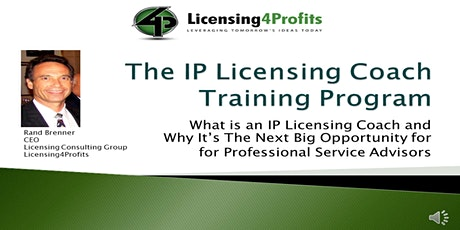 The IP Licensing Coach Academy for Professional Business Advisors tickets