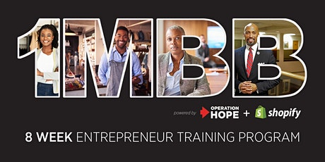 Operation HOPE -1MBB - 8 Week Entrepreneur Training Program tickets