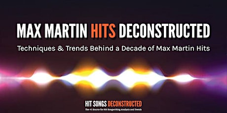MAX MARTIN HITS DECONSTRUCTED tickets