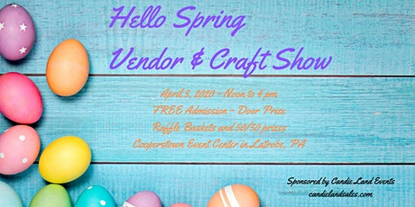 Hello Spring Vendor & Craft Show tickets