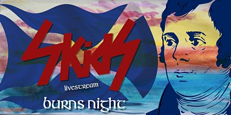 Skids - A Burns Night Celebration (To be rescheduled) tickets