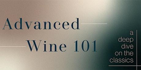 Advanced Wine 101 tickets