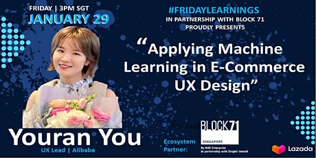 #FridayLearnings3: Applying Machine Learning in E-commerce (UX), Youran You tickets