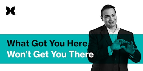 Free Pukekohe Breakfast Seminar: What Got You Here Won't Get You There tickets