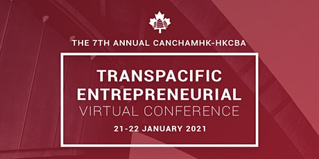 The 7th Annual Transpacific Entrepreneurial Virtual Conference tickets