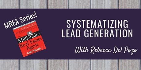 Systematizing Lead Generation tickets